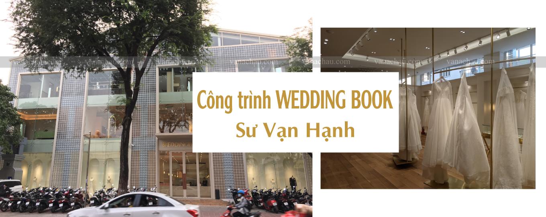 Công trình Wedding Book Sư Vạn Hạnh